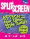 Split Screen - Brent Hartinger