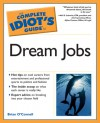 The Complete Idiot's Guide to Dream Jobs - Brian O'Connell