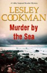 Murder by the Sea (Libby Sarjeant Murder Mystery Series) - Lesley Cookman