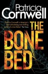 The Bone Bed: 20 (A Scarpetta Novel) - Patricia Cornwell