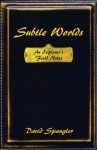 Subtle Worlds: An Explorer's Field Notes - David Spangler