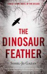 The Dinosaur Feather - S.J. Gazan, Charlotte Barslund
