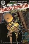 Transmetropolitan, Vol. 1: Back on the Street - Garth Ennis, Warren Ellis, Darick Robertson