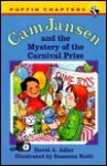 The Mystery of the Carnival Prize (Cam Jansen Adventures Series #9) - David A. Adler, Susanna Natti