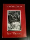London Snow, A Christmas Story - Paul Theroux, John Lawrence