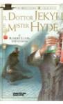 Il dottor Jekyll e mister Hyde - Robert Louis Stevenson, Maria Cristina Moroni, Ian Andrew