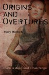 Origins and Overtures - Mary Borsellino