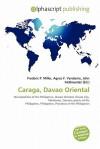 Caraga, Davao Oriental - Frederic P. Miller, Agnes F. Vandome, John McBrewster