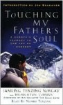 Touching My Father's Soul: A Sherpa's Journey to the Top of Everest - Jamling Tenzing Norgay, Norbu Tenzing, Broughton Coburn