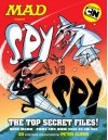 MAD Presents: Spy Vs. Spy - The Top Secret Files! - Various, Peter Kuper