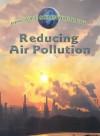 Reducing Air Pollution - Jen Green