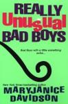 Really Unusual Bad Boys - MaryJanice Davidson