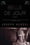 Belle de jour - Joseph Kessel, Geoffrey Wagner