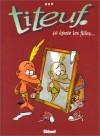 Titeuf, Tome 3 : Ca Epate Les Filles - Zep
