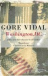 Washington, DC (Narratives of a Golden Age) - Gore Vidal
