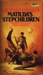Matilda's Stepchildren - A. Bertram Chandler
