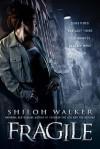 Fragile - Shiloh Walker
