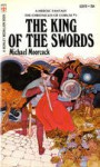 The King Of The Swords - Michael Moorcock