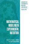 Mathematical Modeling in Experimental Nutrition - Andrew J Clifford, Hans-Georg Muller