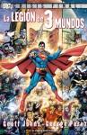 Crisis Final: La Legión de Tres Mundos - Geoff Johns, George Pérez, Diego de los Santos Domingo