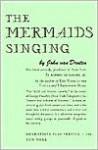 The Mermaids Singing. - John Van Druten