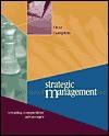 Strategic Management: Creating Competitive Advantages - Gregory G. Dess, G.T. Lumpkin