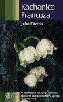 Kochanica Francuza - John Fowles