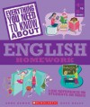 Everything You Need...english To Know About English Homework (Everything You Need to Know about (Scholastic Paperback)) - Anne Zeman, Kate Kelly