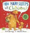 How Many Sleeps till Christmas? - Mark Sperring