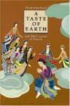 A Taste of Earth: And Other Legends of Vietnam - Thích Nhất Hạnh, Nguyen Dong, Dinh Vinh Lan Truong, Mobi Warren, Nguyen Thi Hop