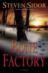Bone Factory - Steven Sidor