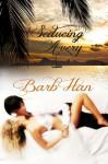 Seducing Avery - Barb Han