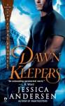 Dawnkeepers (Nightkeepers, #2) - Jessica Andersen