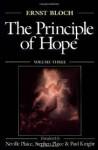 Principle of Hope: Volume 3 - Ernst Bloch, Neville Plaice, Stephen Plaice
