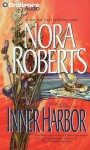 Inner Harbor (The Chesapeake Bay Saga) - Guy Lemonier, Nora Roberts