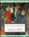 Goodbye to Berlin - Christopher Isherwood, Alan Cumming