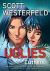Uglies: Cutters (Graphic Novel) (Uglies Graphic Novels) - Scott Westerfeld, Devin Grayson, Steven Cummings