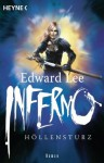 Inferno - Höllensturz: Roman (German Edition) - Edward Lee, Astrid Finke