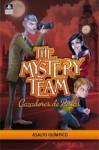 Asalto olímpico (Mystery Team, #3) - Various