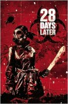 28 Days Later, Vol. 4: Gangwar - Michael Alan Nelson