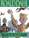 Danny The Champion Of The World - Roald Dahl, Jimmy Hibbert