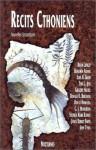 Récits Cthoniens - Eric Holweck, Scott David Aniolowski, Brian Lumley, John Tynes