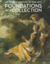 Foundations of a Collection: The Barber Institute of Fine Arts - Dr Sophie Bostock, James Hamilton, Ann Sumner, Colin Timms, Robert Wenley