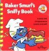 Baker Smurf's Sniffy Book - Peyo