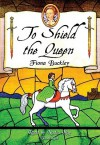 To Shield the Queen - Fiona Buckley, Nadia May