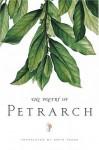 The Poetry of Petrarch - Petrarch, David Young, Francesco Petrarca