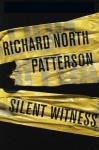 Silent Witness (Tony Lord #2) - Richard North Patterson, T.J. Edwards