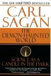 The Demon Haunted World: Science As A Candle In The Dark - Carl Sagan