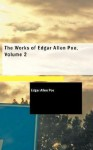 The Works of Edgar Allan Poe, Vol 2 - Edgar Allan Poe