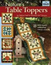 Granola Girl Designs Nature's Table Toppers: 18 Table Toppers Celebrating Nature's Seasons - Debbie Field
